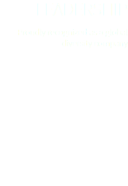 Leadership Proudly recognized as a global diversity company